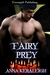 Fairy Prey by Anna Keraleigh