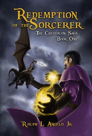Redemption of the Sorcerer by Ralph L. Angelo Jr.