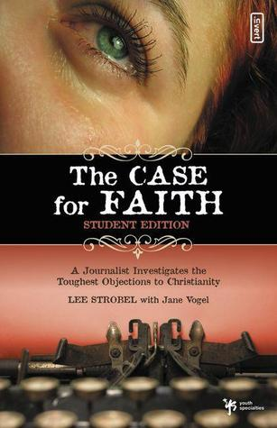 The Case for Faith--Student Edition