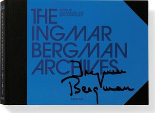 The Ingmar Bergman Archives by Paul Duncan