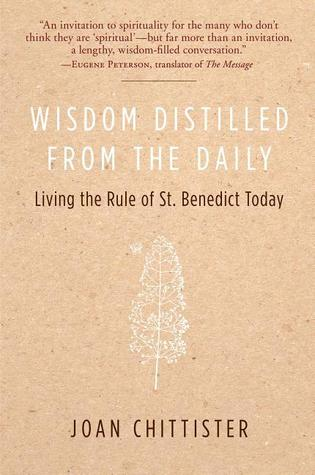 Wisdom Distilled from the Daily by Joan D. Chittister