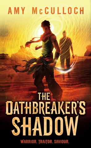 The Oathbreaker's Shadow Amy McCulloch