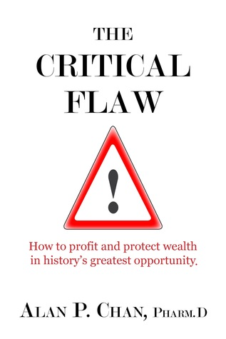 The Critical Flaw by Alan  Chan