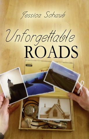 Unforgettable Roads by Jessica Schaub