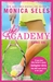The Academy by Monica Seles