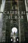 La catedral del mar by Ildefonso Falcones