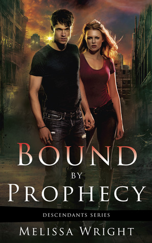 Bound by Prophecy Melissa Wright