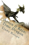 Aaron &amp; Keja: Time Dragon (Orgarian Saga, #1)