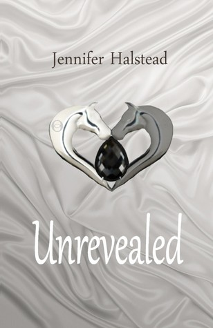 Unrevealed by Jennifer Halstead