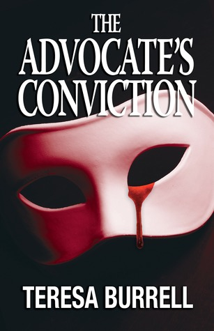 The Advocate's Conviction by Teresa Burrell