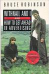 Withnail and I and How to Get Ahead in Advertising