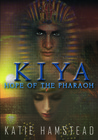 KIYA: Hope of the Pharaoh (KIYA Trilogy, #1)