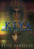 KIYA: Hope of the...