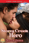Stony Creek Hero by Taylor Berke