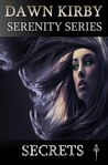 Secrets (Serenity Series, #1)