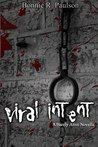 Viral Intent (Barely Alive Short Story/Dominic)