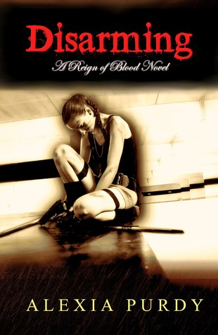 Disarming (Reign of Blood, #2)