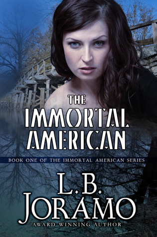 The Immortal American (The Immortal American Series, #1)