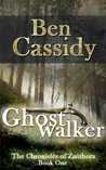 Ghostwalker (The Chronicles of Zanthora #1)