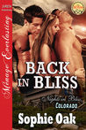 Back in Bliss by Sophie Oak