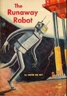 The Runaway Robot