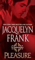 Pleasure by Jacquelyn Frank