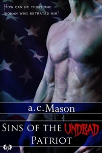 Sins of the Undead Patriot by a.c. Mason