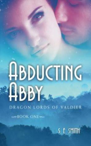 Abducting Abby (Dragon Lords of Valdier #1)