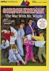 The War with Mr. Wizzle (MacDonald Hall, #4)