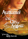 Autumn in the City of Angels (The Autumn Series, #1)