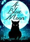 A Blue Moon by Vanessa A. Ryan