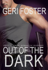 Out of the Dark (Falcon, #2)