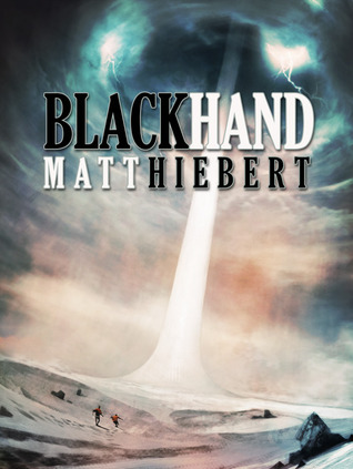 Blackhand by Matt Hiebert