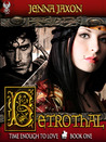 Betrothal (Book 1 Time Enough to Love)
