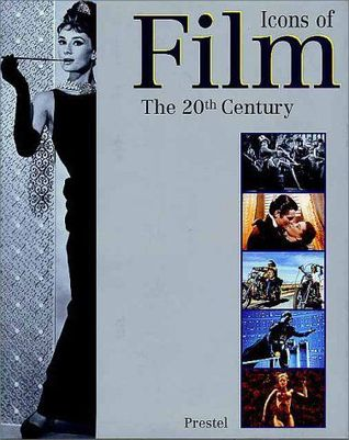 Icons of Film: The 20th Century
