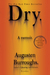 Dry: A Memoir