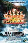 Trial by Fire (Stranded, #2)