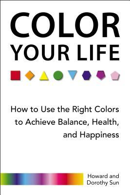 Color Your Life by Howard Sun