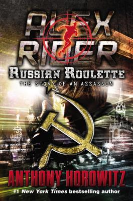 Russian Roulette: The Story of an Assassin (Alex Rider #10)