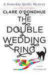 The Double Wedding Ring (Someday Quilts Mysteries, #5)