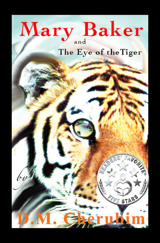 Mary Baker and The Eye of the Tiger