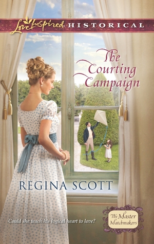 The Courting Campaign (The Master Matchmakers #1)