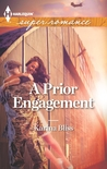 A Prior Engagement