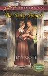 The Baby Bequest by Lyn Cote