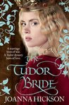 The Tudor Bride (Catherine de Valois, #2)