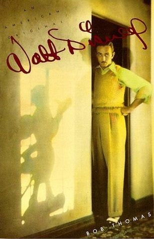 Walt Disney by Bob Thomas