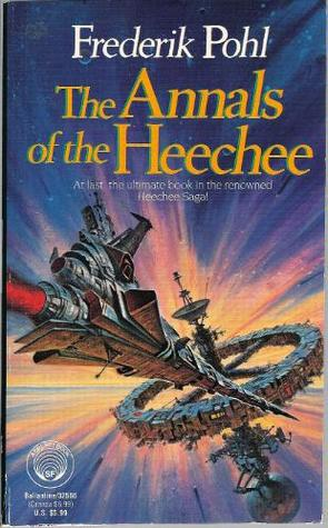The Annals of the Heechee by Frederik Pohl