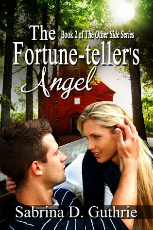 The Fortune-teller's Angel by Sabrina D. Guthrie