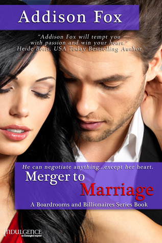 Review: Merger to Marriage by Addison Fox