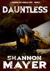Dauntless (Nevermore Trilogy, #3)